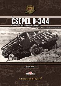 A Csepel D-344 honvédségi tehergépkocsi és változatai /KÖNYV/