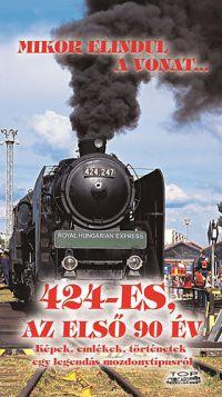 424-es, az első 90 év /KÖNYV/
