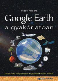 Google Earth a gyakorlatban /KÖNYV/