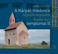 A Kárpát-medence legkülönlegesebb Árpád-kori templomai II. /KÖNYV/