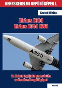 Airbus A380 és Airbus A350 XWB /KÖNYV/