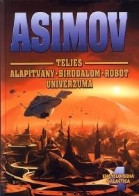 Asimov teljes Alapítvány-Birodalom-Robot univerzuma IV.
