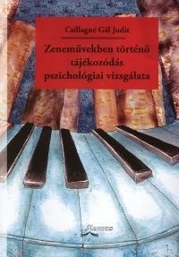 Zeneművekben történő tájékozódás pszichológiai vizsgálata