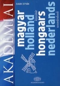 Magyar-Holland kisszótár / Hongaars-Nederlands Woordenboek