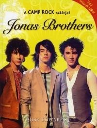 A Camp Rock sztárjai:Jonas Brothers