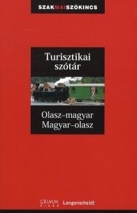 Turisztikai szótár:Olasz-Magyar - Magyar-Olasz