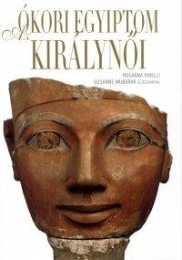 Az ókori Egyiptom királynői