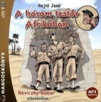 A három testőr Afrikában - Hangoskönyv (MP3)