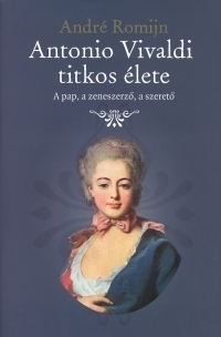 Antonio Vivaldi titkos élete