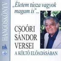 """""""Életem túsza vagyok magam is..."""" - Hangoskönyv (CD)"""