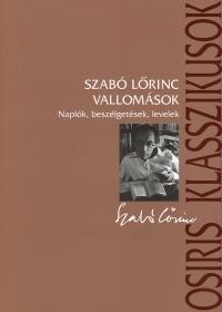 Szabó Lőrinc - Vallomások