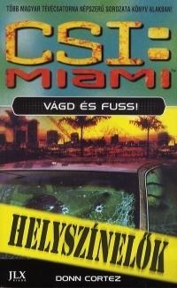 CSI:Miami - Vágd és fuss!