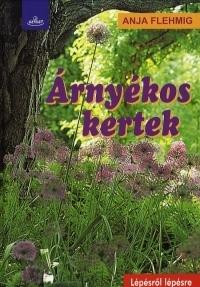 ÁRNYÉKOS KERTEK