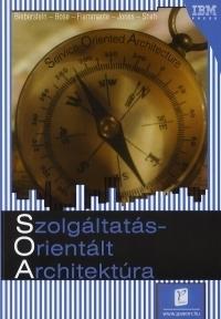 SOA:Szolgáltatás-orientált architektúra
