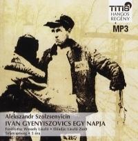 Ivan Gyenyiszovics egy napja - Hangoskönyv (MP3)