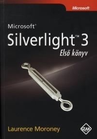 MICROSOFT SILVERLIGHT 3 - ELSÕ KÖNYV