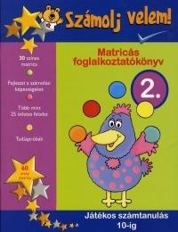 SZÁMOLJ VELEM! 2.- JÁTÉKOS SZÁMTANULÁS 10-IG