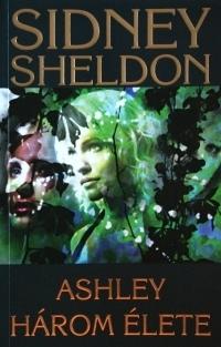 Ashley három élete