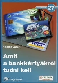 Amit a bankkártyákról tudni kell