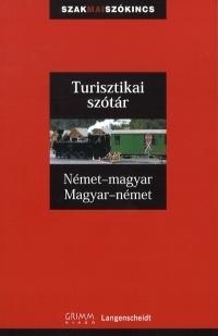 Turisztikai szótár:Német-Magyar - Magyar-Német
