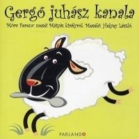 Gergő juhász kanala - Móra Ferenc meséi Mátyás királyról - Hangoskönyv (CD)