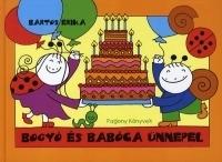 Bogyó és Babóca ünnepel (Könyv)