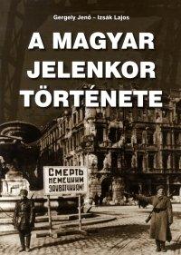 A magyar jelenkor története