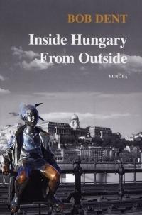 Inside Hungary From Outside