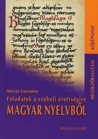 Feladatok a magyar nyelvi szóbeli érettségire - középszint