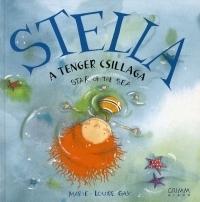 Stella, a tenger csillaga / Stella, Star of the Sea