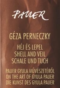 Héj és lepel / Shell and Veil / Schale und Tuch (CD melléklettel)