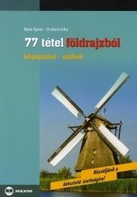 77 TÉTEL FÖLDRAJZBÓL KÖZÉPSZINT - SZÓBELI