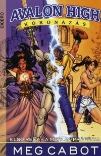 Avalon High Manga:Koronázás - Képregény