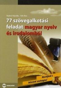 77 szövegalkotási feladat magyar nyelv és irodalomból