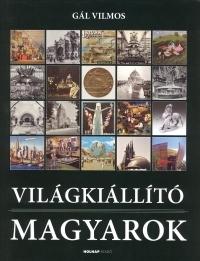 Világkiállító magyarok
