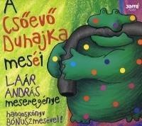 A Csőevő Duhajka meséi - Hangoskönyv (CD)