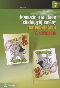 Kompetencia alapú feladatgyűjtemény matematikából - 7. évfolyam