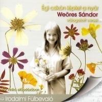 Égi csikón léptet a nyár - Weöres Sándor válogatott versei - Hangoskönyv (CD)