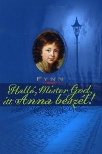 Halló, Mister God, itt Anna beszél!