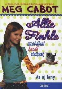 Allie Finkle szabályai kezdő tiniknek 2. - Az új lány