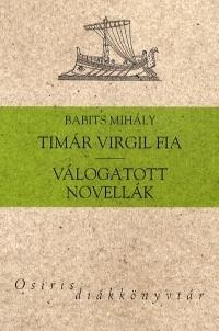 Timár Virgil fia - Válogatott novellák
