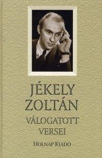 Jékely Zoltán válogatott versei