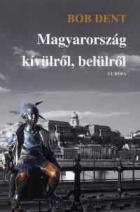 Magyarország kívülről, belülről