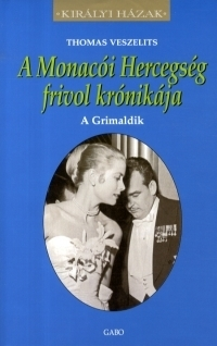 A Monacói Hercegség frivol krónikája