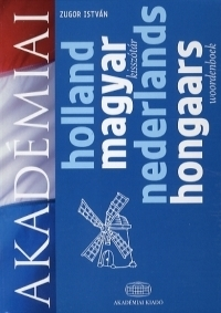 Holland-Magyar kisszótár / Nederlands-Hongaars Woordenboek