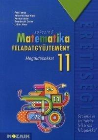 Sokszínű matematika feladatgyűjtemény 11. - Megoldásokkal