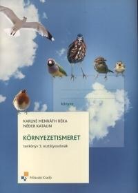 Környezetismeret tankönyv 3. osztályosoknak