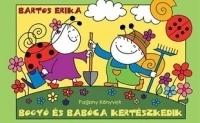 Bogyó és Babóca kertészkedik (Könyv)