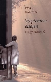 Szeptember elsején (vagy máskor)