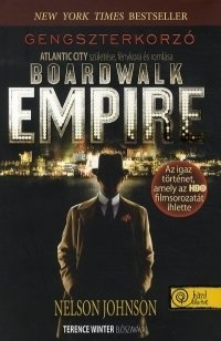 Boardwalk Empire - Gengszterkorzó